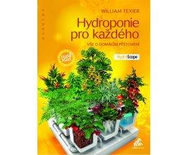 Kniha Hydroponie pro každého, William Texier